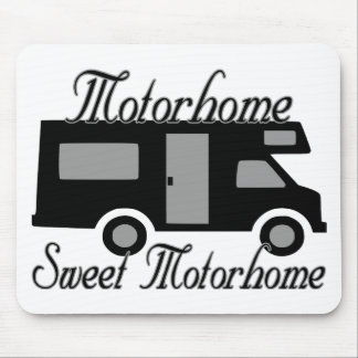 Motorhome Sweet Motorhome Mouse Pad