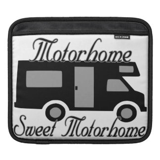 Motorhome Sweet Motorhome RV iPad Sleeves