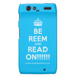 [Crown] be reem and read on!!!!!!  Motorola Droid RAZR Cases