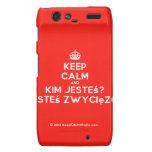 [Crown] keep calm and kim jesteś? jesteś zwycięzcą  Motorola Droid RAZR Cases
