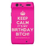 [Crown] keep calm it's my birthday bitch!  Motorola Droid RAZR Cases