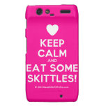 [Love heart] keep calm and eat some skittles!  Motorola Droid RAZR Cases