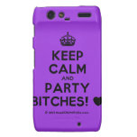 [Crown] keep calm and party bitches! [Love heart]  Motorola Droid RAZR Cases