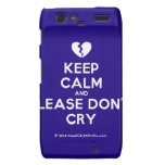 [Broken heart] keep calm and please don't cry  Motorola Droid RAZR Cases