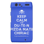 [Skull crossed bones] keep calm and du-te-n pizda matii chiriac  Motorola Droid RAZR Cases