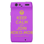 [Smile] keep calm and join moko.mobi  Motorola Droid RAZR Cases