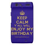 [Crown] keep calm y'all will enjoy my birthday  Motorola Droid RAZR Cases