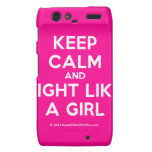 keep calm and fight like a girl  Motorola Droid RAZR Cases