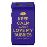 [Two hearts] keep calm cuse i love my bubbies  Motorola Droid RAZR Cases