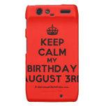 [Crown] keep calm my birthday august 3rd  Motorola Droid RAZR Cases