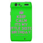 [Crown] keep calm its my little sister birthday  Motorola Droid RAZR Cases