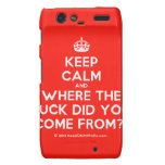 [Crown] keep calm and where the fuck did you come from?!  Motorola Droid RAZR Cases