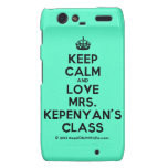 [Crown] keep calm and love mrs. kepenyan's class  Motorola Droid RAZR Cases