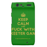 [Crown] keep calm and fuck with skeeter gang  Motorola Droid RAZR Cases