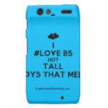 [Two hearts] i #love b5 hot tall boys that melt  Motorola Droid RAZR Cases