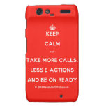 [Crown] keep calm and take more calls, less e actions and be on ready  Motorola Droid RAZR Cases