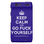 [Crown] keep calm and go fuck yourself  Motorola Droid RAZR Cases