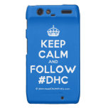 [Crown] keep calm and follow #dhc  Motorola Droid RAZR Cases