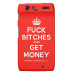 [Crown] fuck bitches and get money  Motorola Droid RAZR Cases