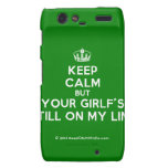 [Dancing crown] keep calm but your girlf's still on my line  Motorola Droid RAZR Cases