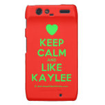 [Love heart] keep calm and like kaylee  Motorola Droid RAZR Cases