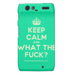 [Crown] keep calm and what the fuck?  Motorola Droid RAZR Cases