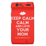 [Two hearts] keep calm calm and love your mom  Motorola Droid RAZR Cases