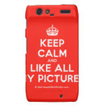 [Crown] keep calm and like all my pictures  Motorola Droid RAZR Cases