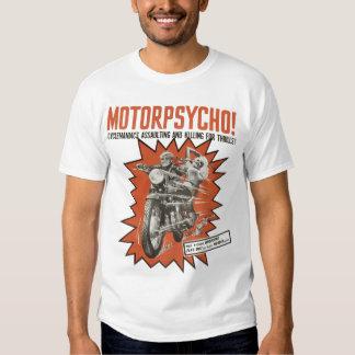 Motorpsycho! T Shirts