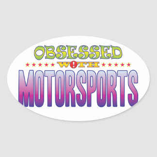 Motorsports 2 Obsessed Oval Sticker
