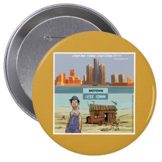 Motown LessTown Funny Button
