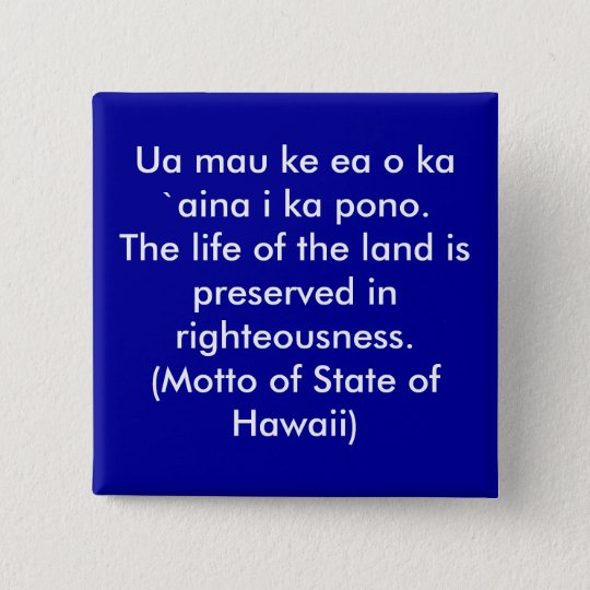 Motto of Hawaii Button