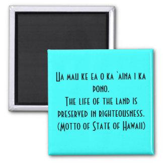 Motto of Hawaii Magnet
