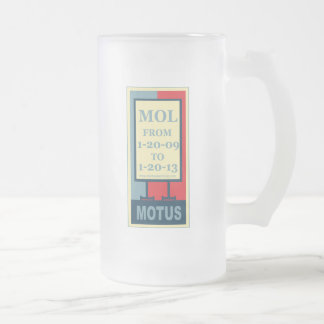 MOTUS ICON: MOL FROM 1-20-09 TO 1-20-13 FROSTED GLASS BEER MUG