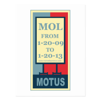 MOTUS ICON: MOL FROM 1-20-09 TO 1-20-13 POST CARD