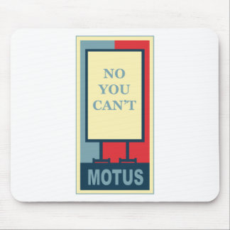 MOTUS ICON: NO YOU CAN'T MOUSE PAD