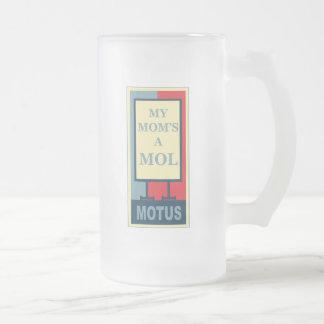 MOTUS: MY MOM IS A MOL COFFEE MUG