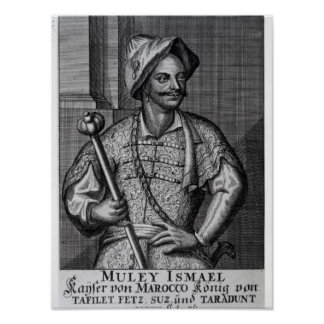 Moulay Ismail Ibn Sharif, 1719 Poster