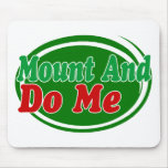 Mount And Do Mouse Pad