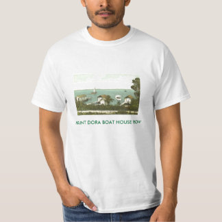 MOUNT DORA, FL -  BOAT HOUSE ROW - 1907 T-Shirt