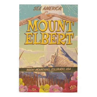 Mount Elbert, Colorado USA travel poster Wood Wall Decor