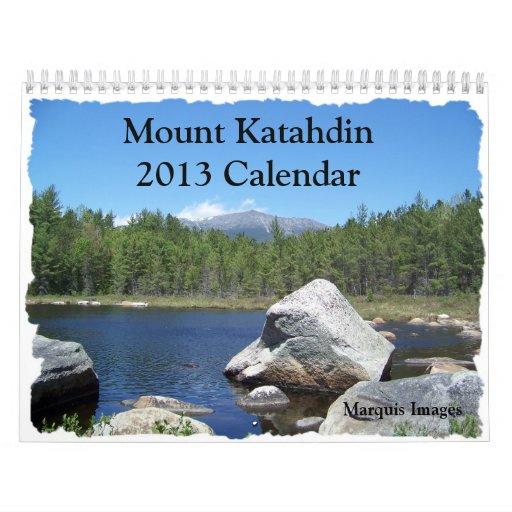 Mount Katahdin 2013 Calendar