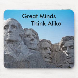 mount rushmore, Great Minds  ... Mouse Pad