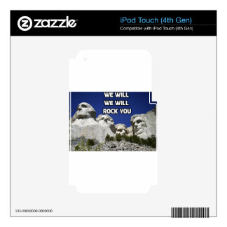 Mount Rushmore - We Will Rock You Skins For iPod Touch 4G