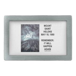 Mount Saint Helens May 18, 1980 Will Happen Again Belt Buckle