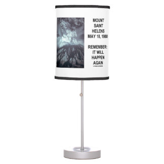 Mount Saint Helens May 18, 1980 Will Happen Again Desk Lamp