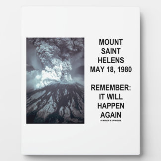 Mount Saint Helens May 18, 1980 Will Happen Again Photo Plaque