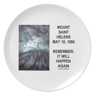 Mount Saint Helens May 18, 1980 Will Happen Again Plates