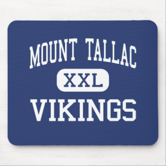 Mount Tallac - Vikings - High - South Lake Tahoe Mouse Pad