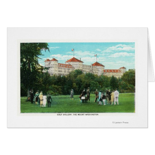 Mount Washington Hotel View of Golf Gallery Card